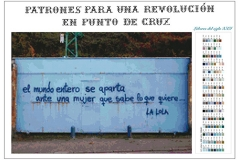 Patrones para una revolución en punto de cruz. La Lola. 2017